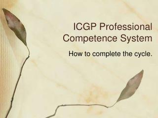 ICGP Professional Competence System