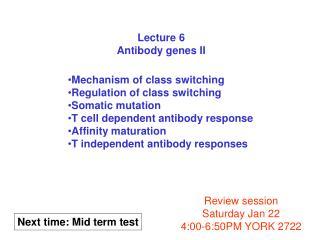 Lecture 6 Antibody genes II