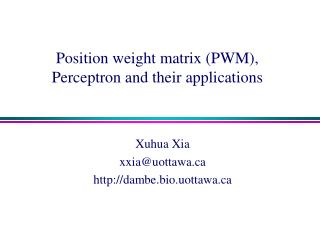 Position weight matrix (PWM), Perceptron and their applications