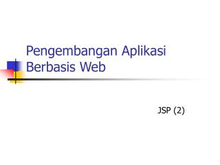 Pengembangan Aplikasi Berbasis Web