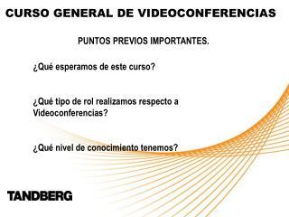 CURSO GENERAL DE VIDEOCONFERENCIAS