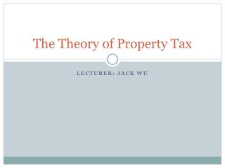 The Theory of Property Tax