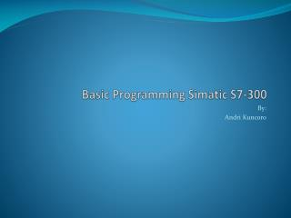 Basic Programming  Simatic  S7-300