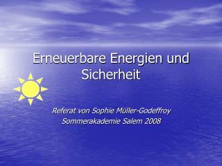 Erneuerbare Energien und Sicherheit