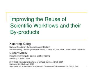 Improving the Reuse of Scientific Workflows and their By-products