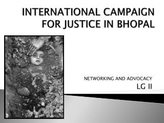 INTERNATIONAL CAMPAIGN FOR JUSTICE IN BHOPAL