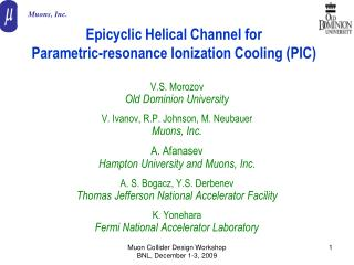Epicyclic Helical Channel for  Parametric-resonance Ionization Cooling (PIC)