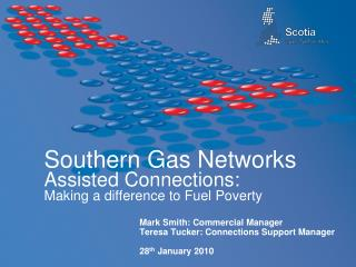 Southern Gas Networks Assisted Connections:  Making a difference to Fuel Poverty