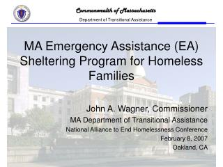 MA Emergency Assistance (EA) Sheltering Program for Homeless Families