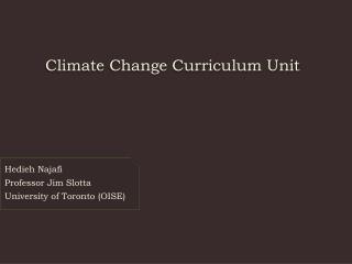 Hedieh Najafi Professor Jim Slotta University of Toronto (OISE)