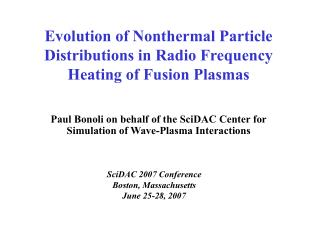 Evolution of Nonthermal Particle Distributions in Radio Frequency Heating of Fusion Plasmas
