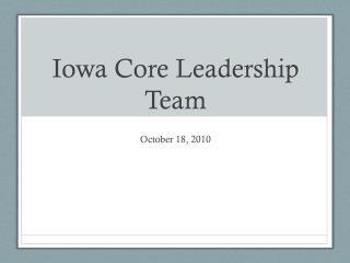 Iowa Core Leadership Team