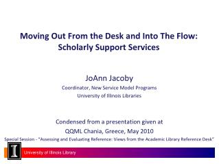 Moving Out From the Desk and Into The Flow:  Scholarly Support Services