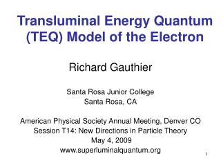 Transluminal Energy Quantum TEQ Model of the Electron