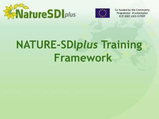 NATURE-SDI plus  Training Framework