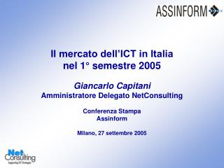 Mercato italiano dell'ICT  (1°H 2003 – 1°H 2005)