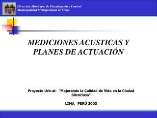 MEDICIONES ACUSTICAS Y PLANES DE ACTUACI�N