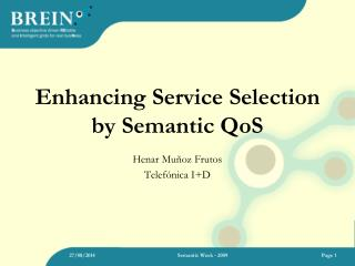 Enhancing Service Selection by Semantic QoS