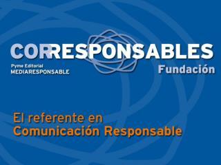 Presentación  Marcos González  Director general de  MediaResponsable