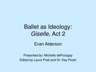 Ballet as Ideology:  Giselle, Act 2