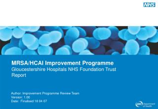 Author: Improvement Programme Review Team Version: 1.00 Date:  Finalised 18 04 07