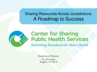 Sharing Resources Across Jurisdictions:  A Roadmap to Success