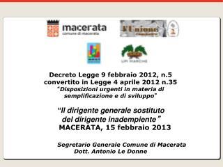Decreto Legge 9 febbraio 2012, n.5  convertito in Legge 4 aprile 2012 n.35