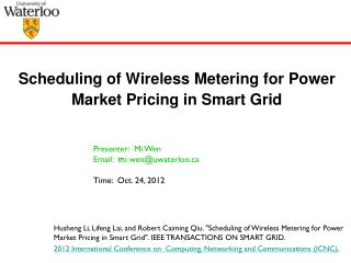 Scheduling of Wireless Metering for Power Market Pricing in Smart Grid