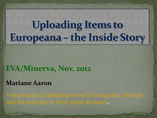 Uploading Items to Europeana – the Inside Story