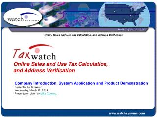 Online Sales and Use Tax Calculation, and Address Verification
