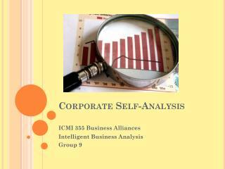 Corporate Self-Analysis
