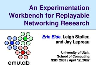 An Experimentation Workbench for Replayable Networking Research
