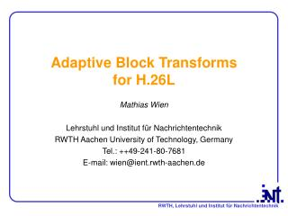 Adaptive Block Transforms  for H.26L