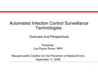 Automated Infection Control Surveillance Technologies: Overview and Perspectives