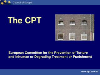 European Committee for the Prevention of Torture  and Inhuman or Degrading Treatment or Punishment