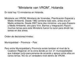 """""""Ministerie van VROM"""", Holanda"""