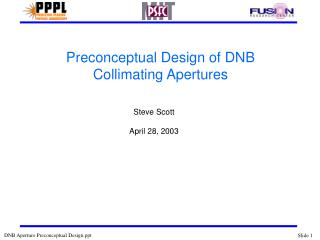 Preconceptual Design of DNB Collimating Apertures