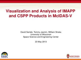 Visualization and Analysis of IMAPP  and CSPP Products in McIDAS-V