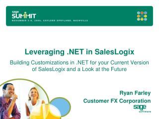 Leveraging .NET in SalesLogix