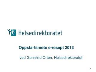 Oppstartsmøte e-resept 2013