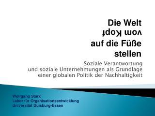 Wolfgang Stark Labor für Organisationsentwicklung Universität Duisburg-Essen