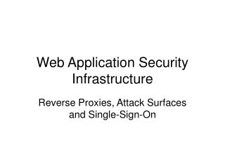 Web Application Security Infrastructure