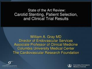 State of the Art Review: Carotid Stenting, Patient Selection,  and Clinical Trial Results