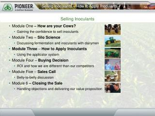 Module One  – How are your Cows? Gaining the confidence to sell inoculants