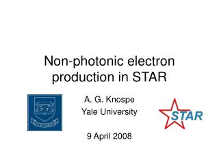 Non-photonic electron production in STAR