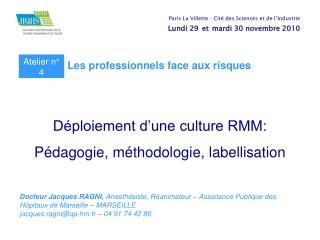 Déploiement d'une culture RMM: Pédagogie, méthodologie, labellisation