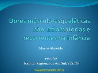 Marne Almeida 19/10/10 Hospital Regional da Asa Sul/SES/DF