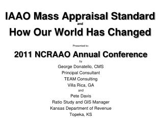 IAAO Mass Appraisal Standard and How Our World Has Changed