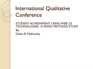 International Qualitative Conference