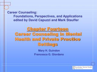 Chapter Fourteen  Career Counseling in Mental Health and Private Practice Settings